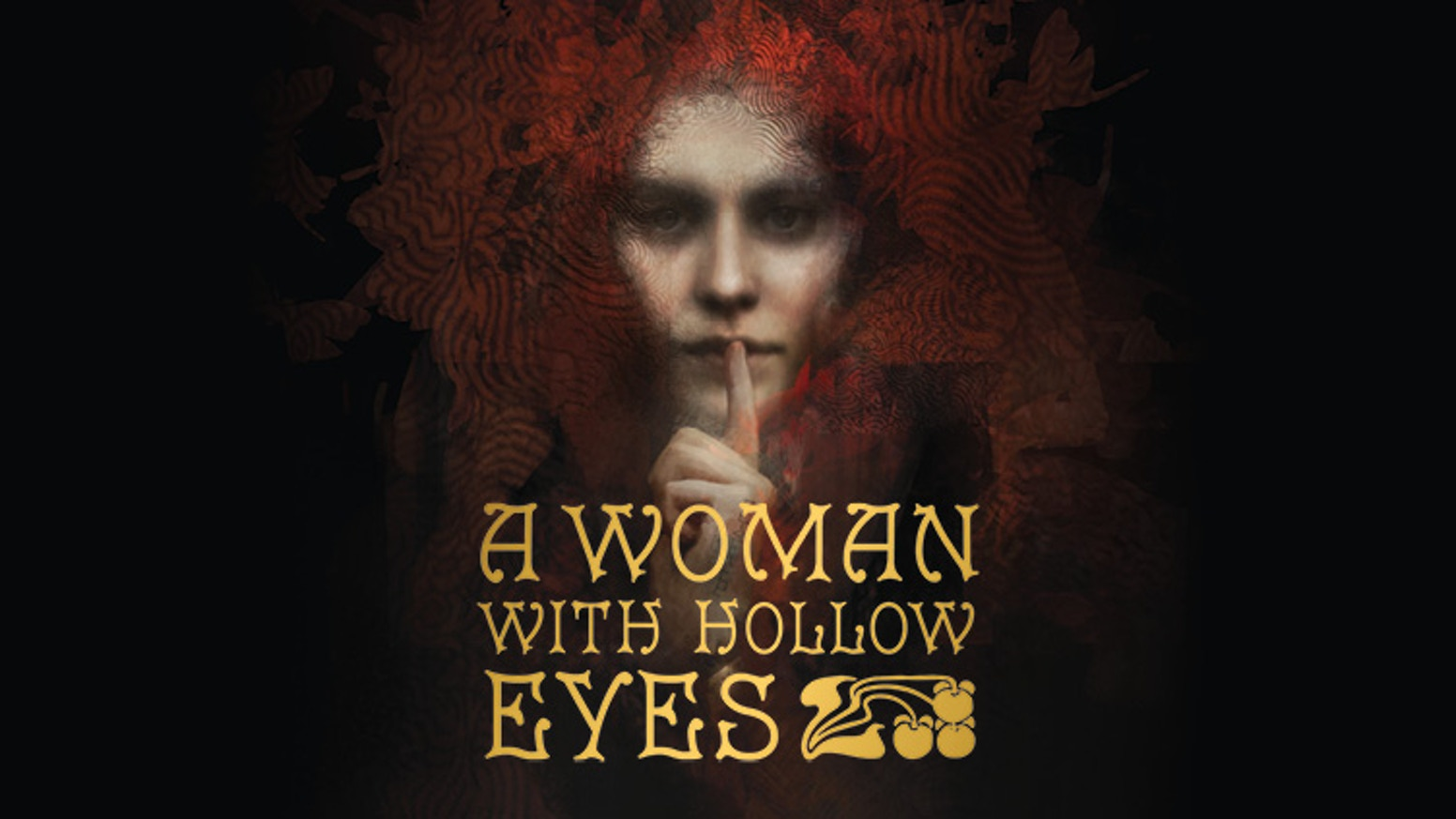 Logo for A Woman with Hollow Eyes —Art Nouveau typography atop a painterly image of an enigmatic woman shushing with a single finger to her mouth.